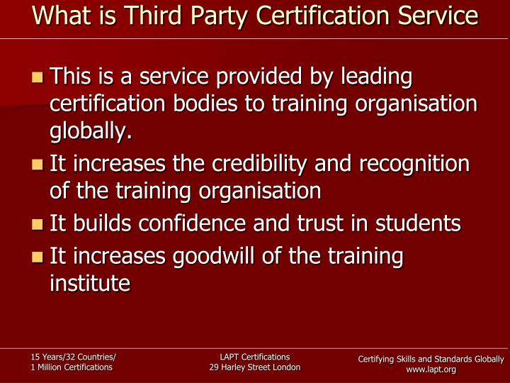 What is Third Party Certification Service