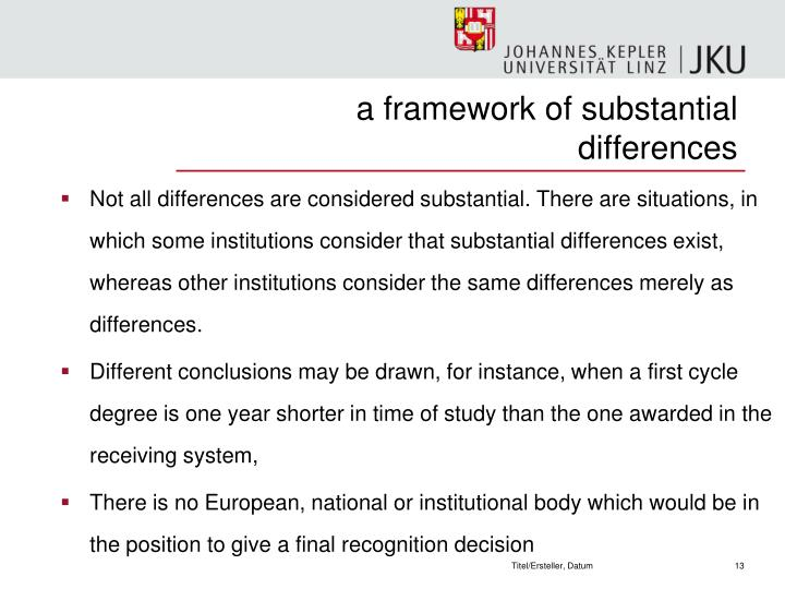 a framework of substantial differences