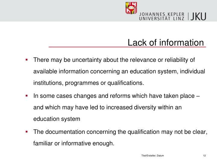 Lack of information