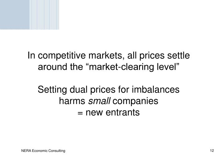 "In competitive markets, all prices settle around the ""market-clearing level"""