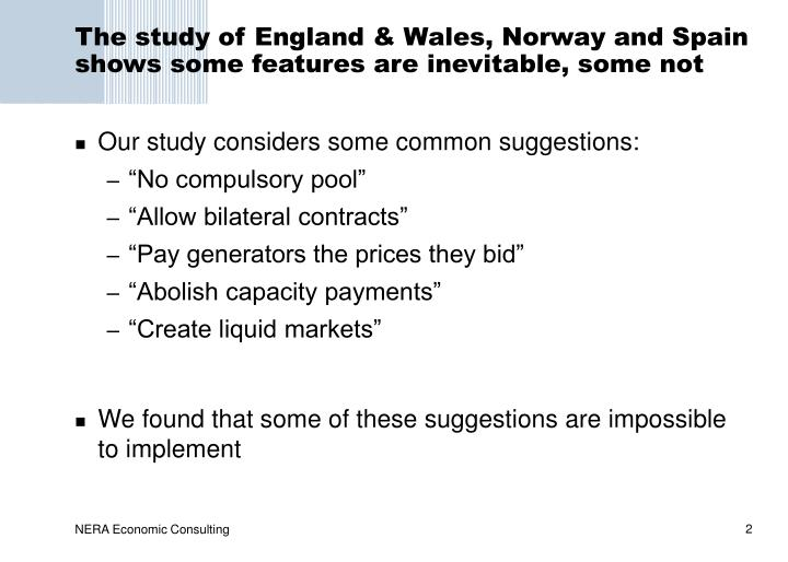 The study of england wales norway and spain shows some features are inevitable some not
