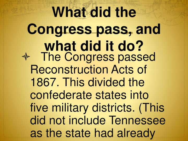 What did the Congress pass, and what did it do?