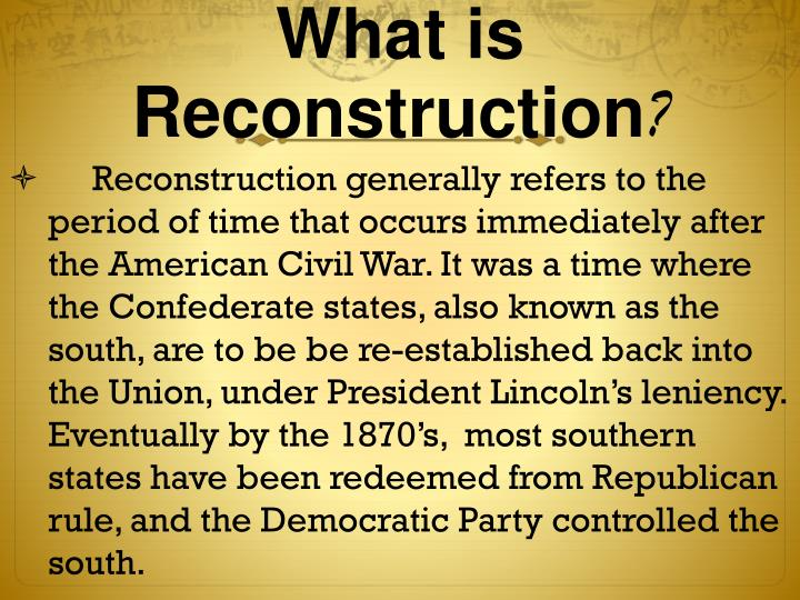 What is reconstruction
