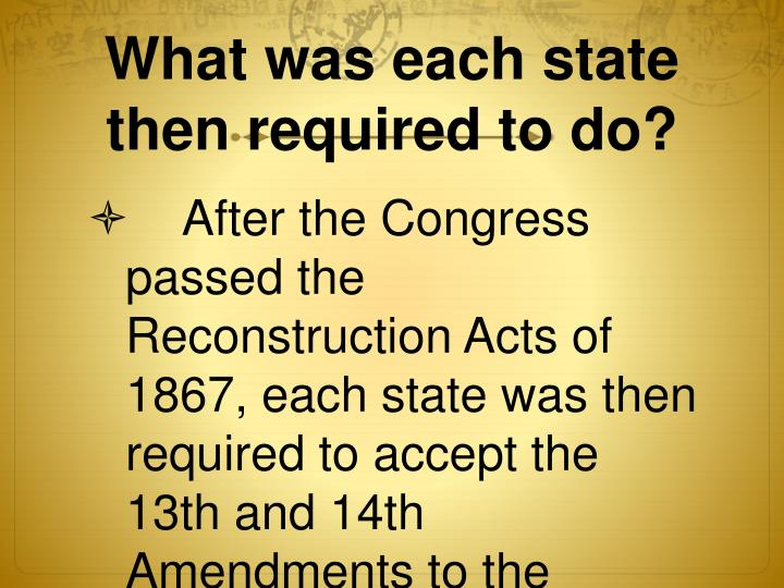 What was each state then required to do?