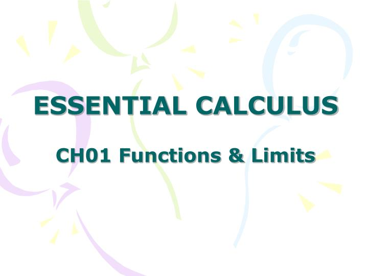 Essential calculus ch01 functions limits