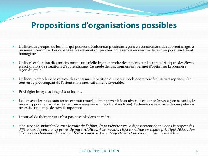 Propositions d'organisations possibles