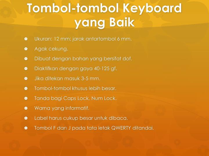 Tombol-tombol Keyboard yang Baik