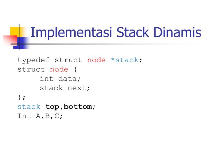 Implementasi Stack Dinamis