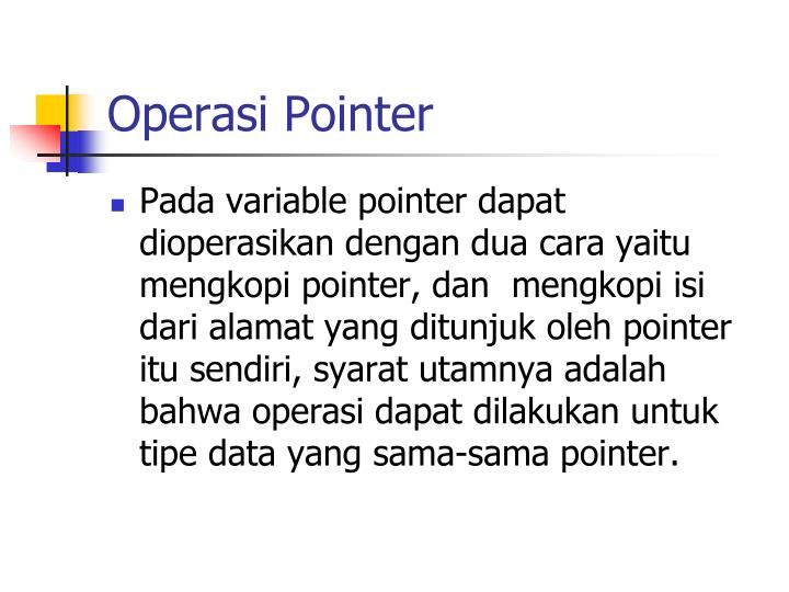 Operasi Pointer