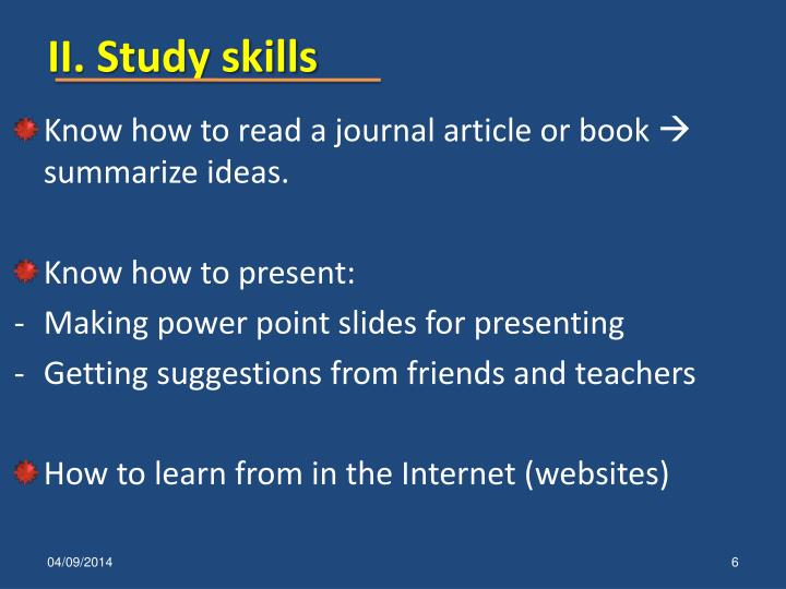 II. Study skills