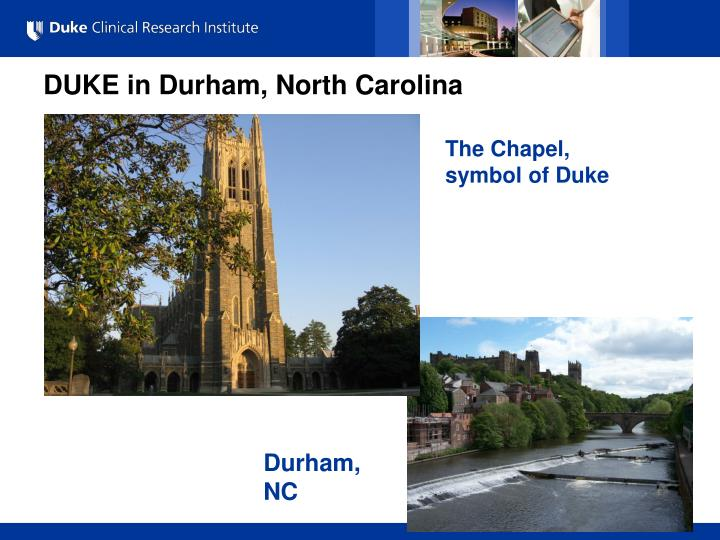 DUKE in Durham, North Carolina