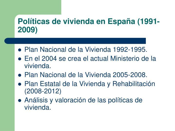 Políticas de vivienda en España (1991-2009)