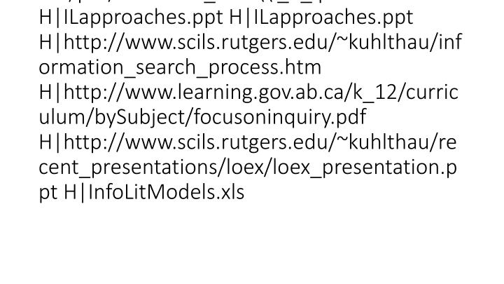 vti_cachedlinkinfo:VX|H|http://www.learning.gov.ab.ca/k_12/curriculum/bySubject/focusoninquiry.pdf H|http://www.ics.heacademy.ac.uk/italics/vol5-1/pdf/sixframes_final\ _1_.pdf H|ILapproaches.ppt H|ILapproaches.ppt H|http://www.scils.rutgers.edu/~kuhlthau/information_search_process.htm H|http://www.learning.gov.ab.ca/k_12/curriculum/bySubject/focusoninquiry.pdf H|http://www.scils.rutgers.edu/~kuhlthau/recent_presentations/loex/loex_presentation.ppt H|InfoLitModels.xls