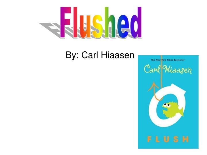By carl hiaasen