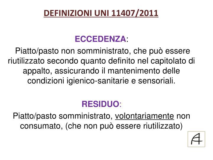 DEFINIZIONI UNI 11407/2011