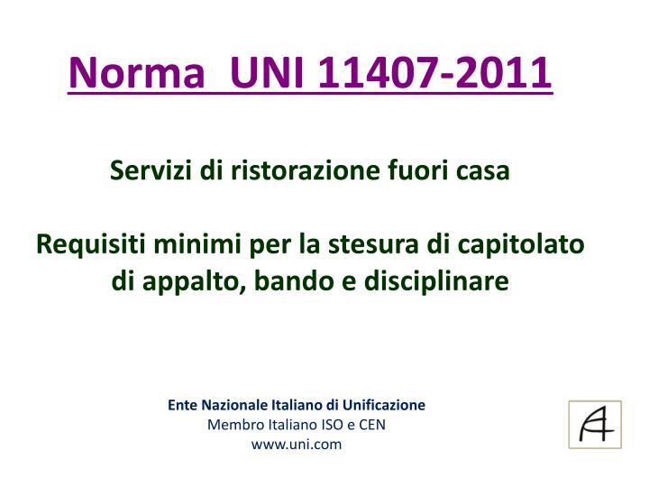 Norma  UNI 11407-2011