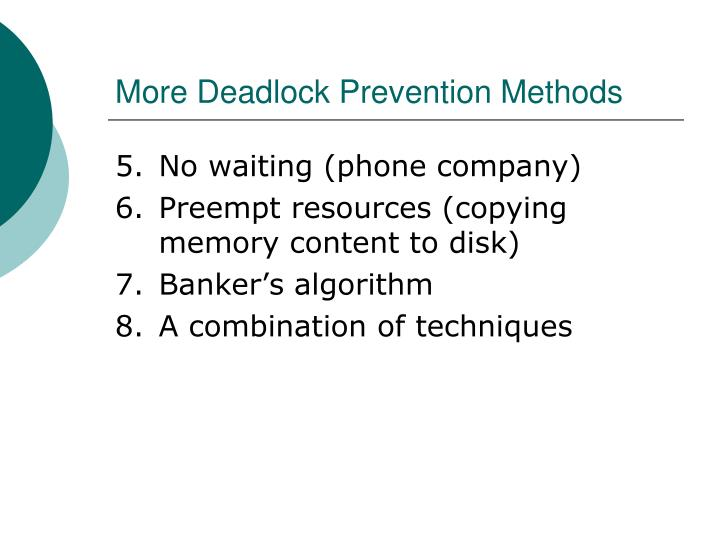 More Deadlock Prevention Methods