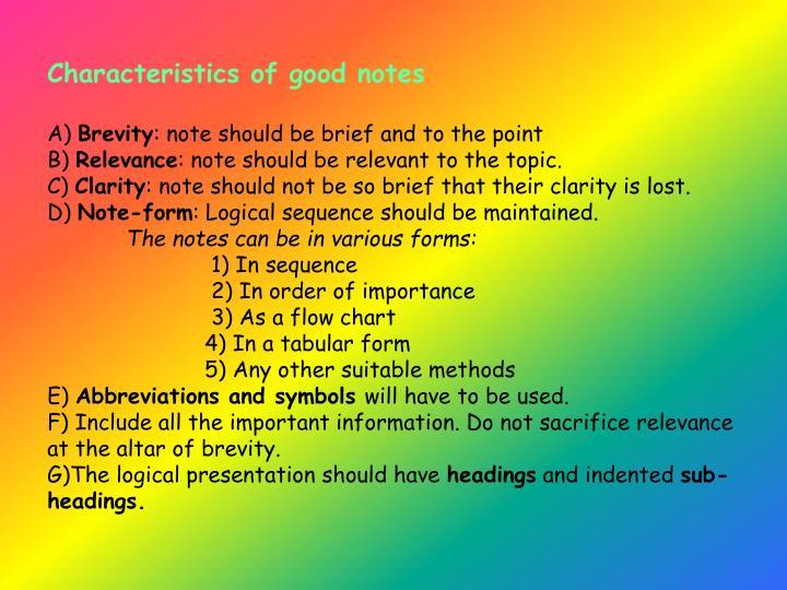 Characteristics of good notes