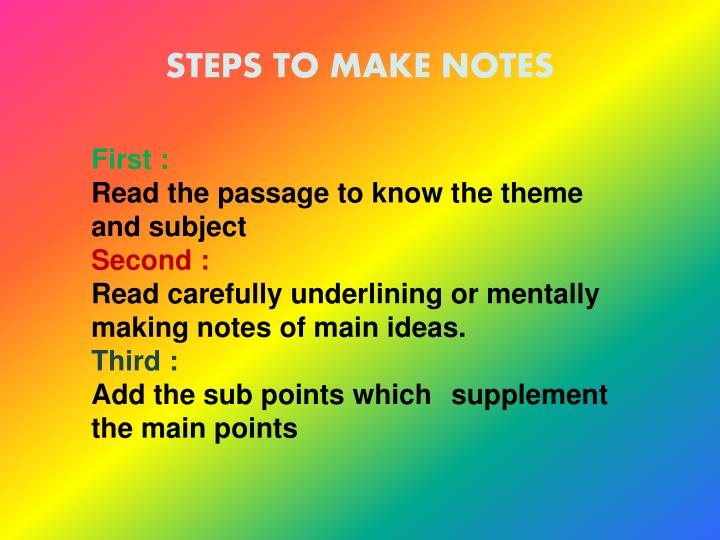 STEPS TO MAKE NOTES