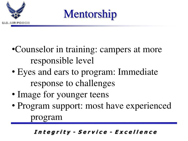 Counselor in training: campers at more 	responsible level