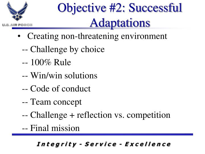 Objective #2: Successful Adaptations