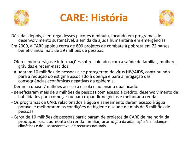 CARE: História