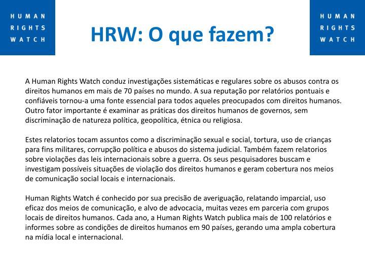 HRW: O que fazem?