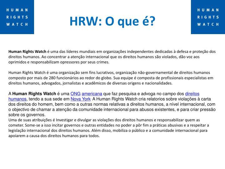 HRW: O que é?
