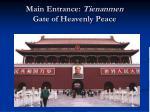 main entrance tienanmen gate of heavenly peace