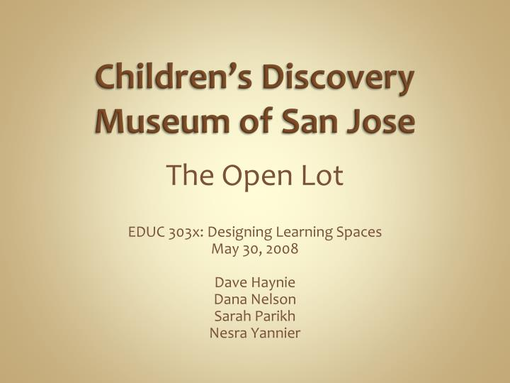 Children s discovery museum of san jose