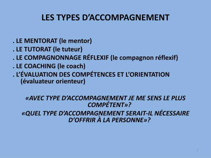 LES TYPES D'ACCOMPAGNEMENT