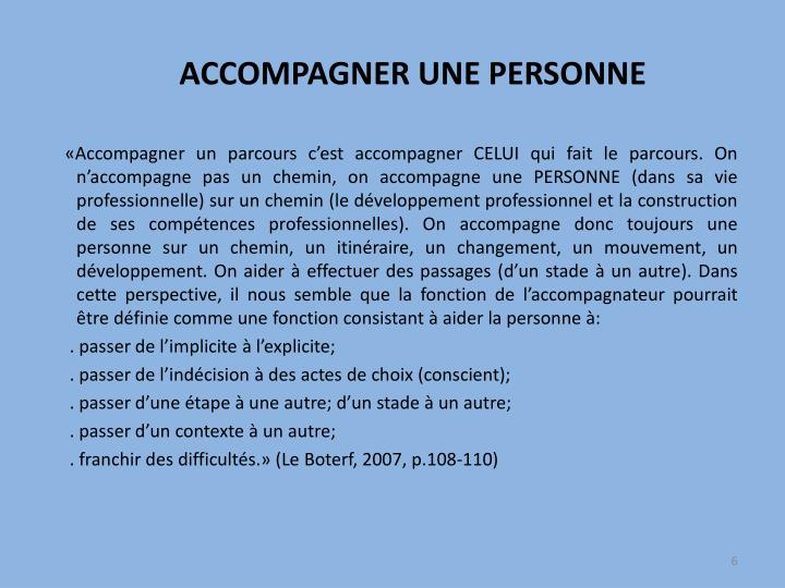 ACCOMPAGNER UNE PERSONNE