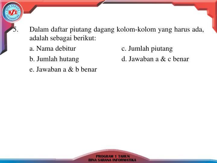 5.Dalam daftar