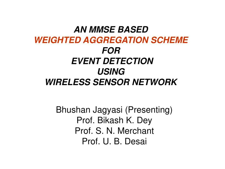 AN MMSE BASED
