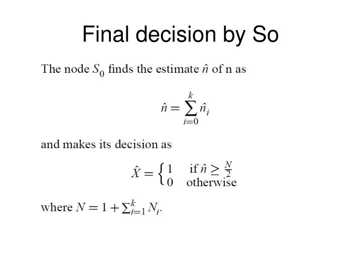 Final decision by So