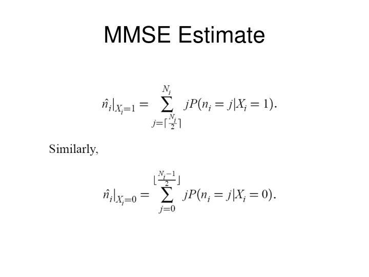 MMSE Estimate
