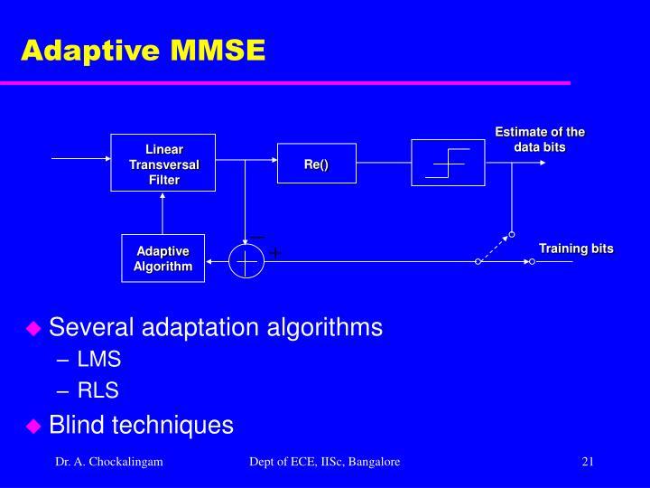 Adaptive MMSE