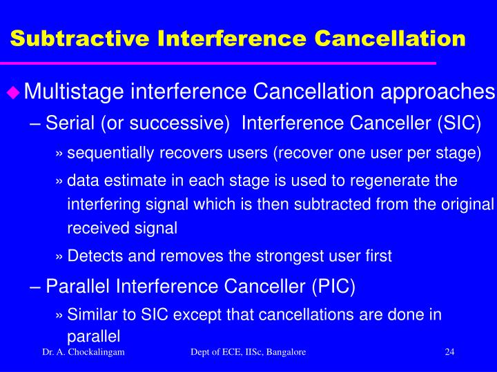 Subtractive Interference Cancellation