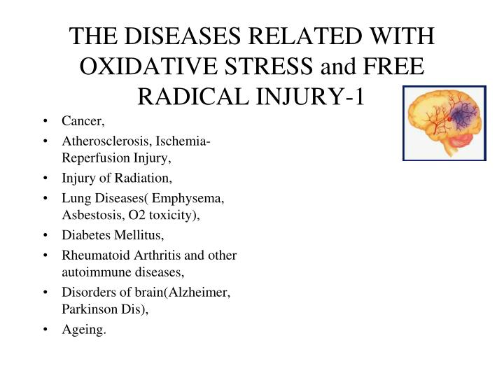 THE DISEASES RELATED WITH OXIDATIVE STRESS and FREE RADICAL INJURY-1