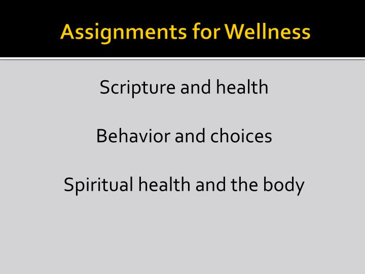 Assignments for Wellness