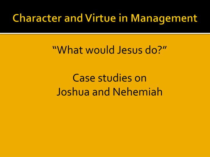 Character and Virtue in Management