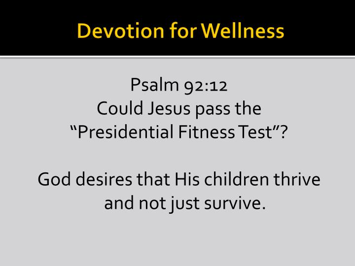 Devotion for Wellness
