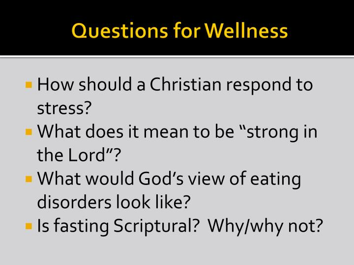 Questions for Wellness