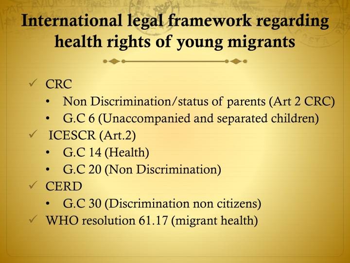 International legal framework regarding health rights of young migrants1