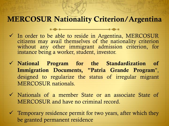 MERCOSUR Nationality Criterion/Argentina