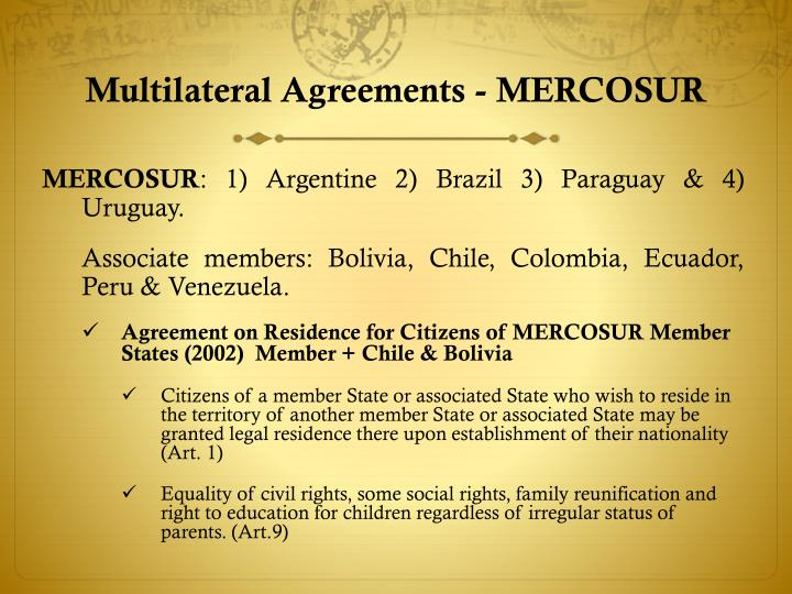 Multilateral Agreements - MERCOSUR