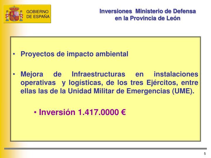 Inversiones  Ministerio de Defensa en la Provincia de León