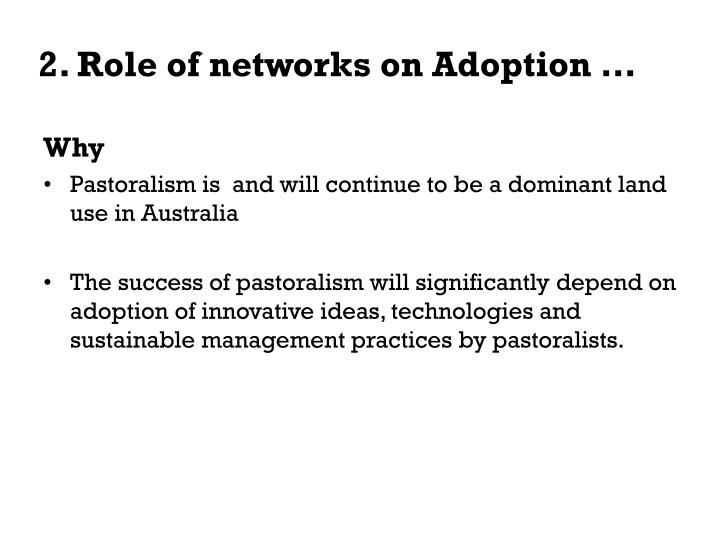 2. Role of networks on Adoption …