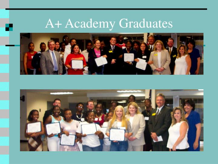 A+ Academy Graduates