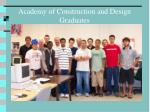 academy of construction and design graduates